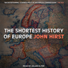 The Shortest History of Europe - John Hirst