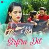 Sirfira Dil