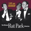 Live and Swingin The Ultimate Rat Pack Collection