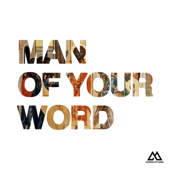Man of Your Word (Radio Version) [feat. Chandler Moore & KJ Scriven]