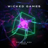 Wicked Games Extended Mix Single