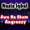 Awo Na Skam Angreezy