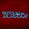 Master the Blaster