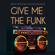 Bruno Borlone & Nacho Buscaglia - Give Me the Funk