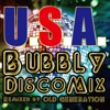 U.S.A. (Bubbly Disco Mix) [Remixed by OLD GENERATION] - Single ジャケット写真