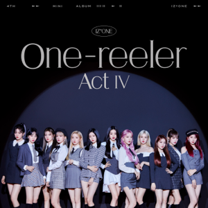 IZ*ONE - One-reeler / Act IV - EP