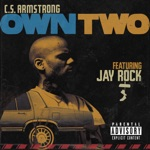 C.S. Armstrong & Jay Rock - Own Two