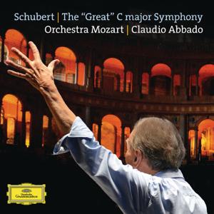 """Orchestra Mozart & Claudio Abbado - Schubert: The """"Great"""" C Major Symphony, D. 944"""