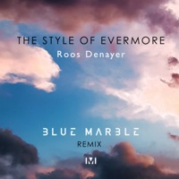 Style of Evermore (Blue Marble rmx) - ROOS DENAYER