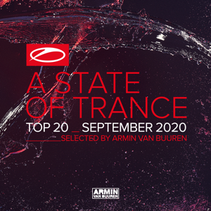 Armin van Buuren - A State of Trance Top 20 - September 2020 (Selected by Armin Van Buuren)