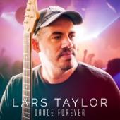 Lars Taylor - Dance Forever