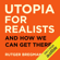 Rutger Bregman - Utopia for Realists (Unabridged)