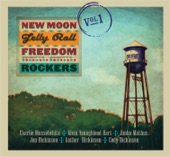 New Moon Jelly Roll Freedom Rockers - Pony Blues (feat. Alvin Youngblood Hart)