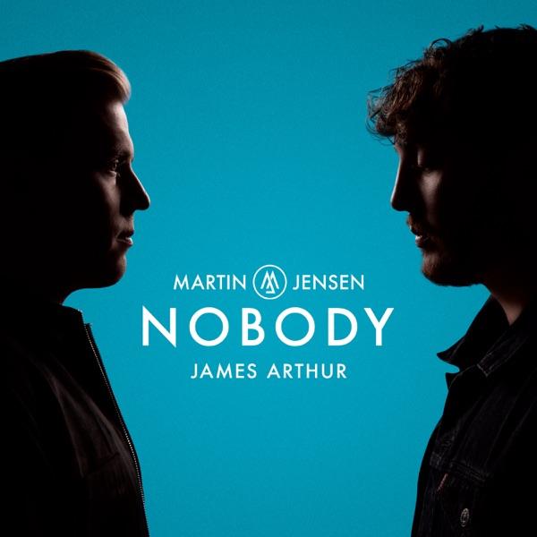 Martin Jensen & James Arthur - Nobody