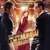 Once Upon Ay Time In Mumbai Dobaara Original Motion Picture Soundtrack
