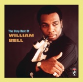 William Bell - Share What You Got (But Keep What You Need)