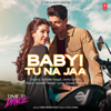 Baby Tu Na Jaa From Time To Dance - Gurinder Seagal & Jonita Gandhi mp3
