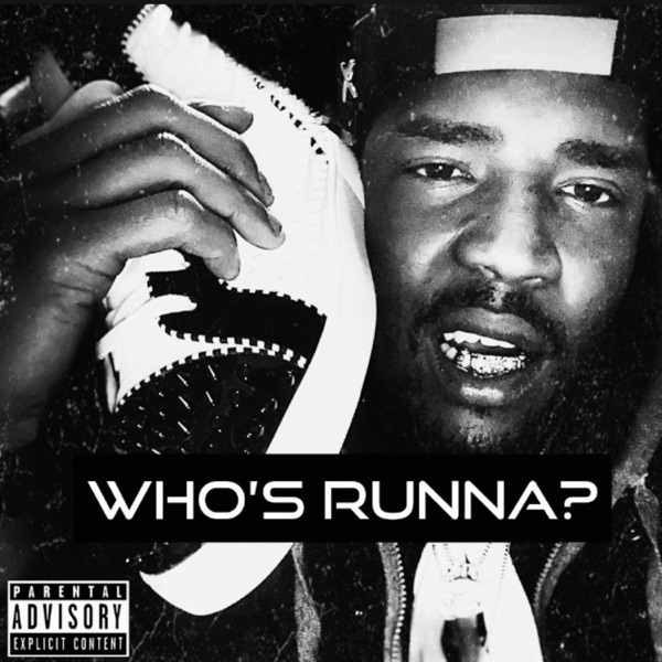 Who,s Runna (feat. Benny the Butcher) - Single