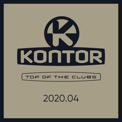 Kontor Top of the Clubs 2020.04 (DJ Mix)