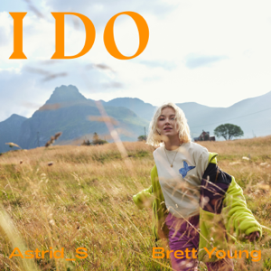 Astrid S & Brett Young - I Do