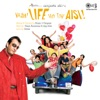 Vaah Life Ho Toh Aisi Original Motion Picture Soundtrack