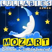 Lullabies: Mozart Brain Development