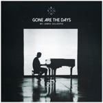 Kygo - Gone Are The Days (feat. James Gillespie)