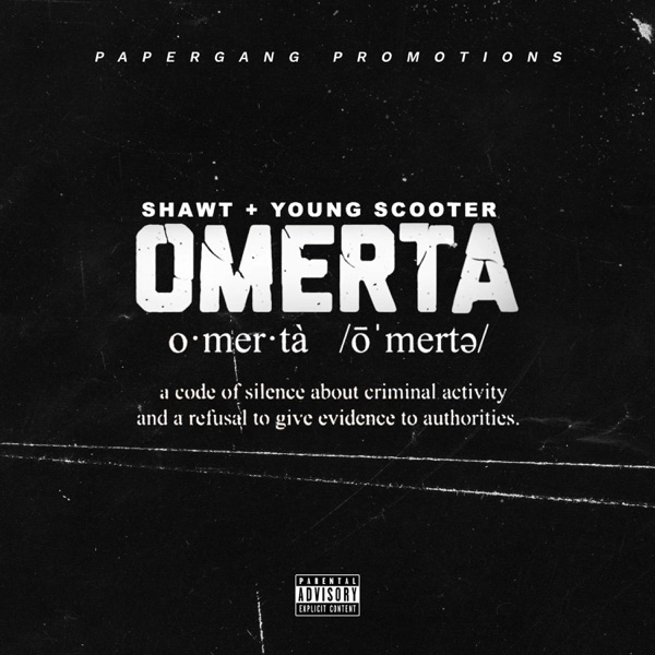 Omerta (feat. Young Scooter) - Single