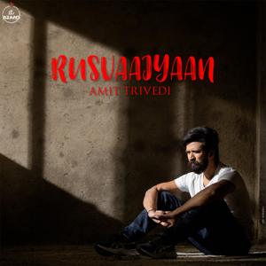 Amit Trivedi - Rusvaaiyaan (From Songs of Love) [feat. Shilpa Rao & Shahid Mallya]