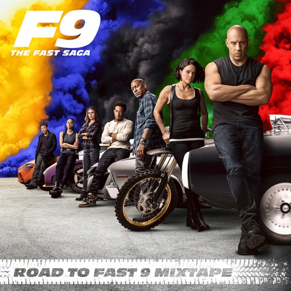 Various Artists - Road To Fast 9 Mixtape