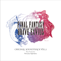 FINAL FANTASY BRAVE EXVIUS (Original Soundtrack), Vol. 2