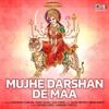 Mujhe Darshan De Maa Mata Bhajan