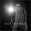 Ece Mumay - Ax Pişti Te Yar artwork