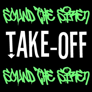 Take-Off - Sound the Siren (I Know Things Now That I Didn't Know Then) [feat. Ramon Cedillo]