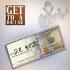 Get to a Dollar (feat. Jr Writer, Cassidy & Reason) - Single, Reasons World
