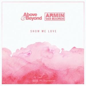 Armin van Buuren & Above & Beyond - Show Me Love