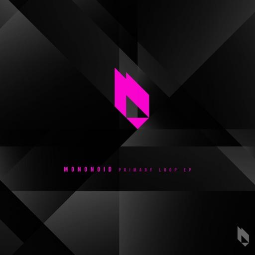 Primary Loop EP by Mononoid