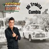 Nelson Kanzela - Mi Trokita Cumbia