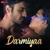 Darmiyaa