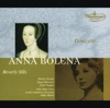 Donizetti: Anna Bolena, John Alldis Choir, Julius Rudel, London Symphony Orchestra, Paul Plishka, Shirley Verrett & Stuart Burrows