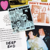 Don't Worry - Deep End