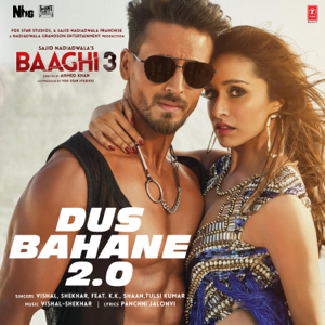 "Vishal-Shekhar - Dus Bahane 2.0 (From ""Baaghi 3"") [feat. K.K., Shaan, Tulsi Kumar]"