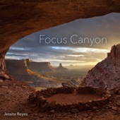 Focus Canyon (Ambient) - EP