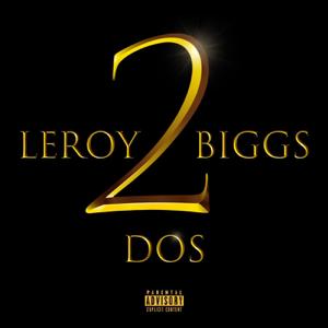 Leroy Biggs - Album Dos
