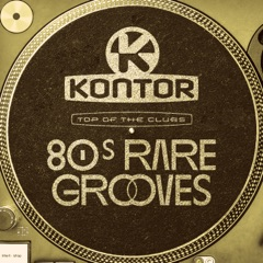 Kontor Top of the Clubs - 80s Rare Grooves (All-Time Favourites) [DJ Mix]