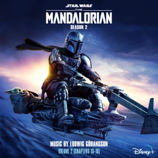 Ludwig Göransson – The Mandalorian: Season 2 – Vol. 2 (Chapters 13-16) [Original Score] [iTunes Plus AAC M4A]