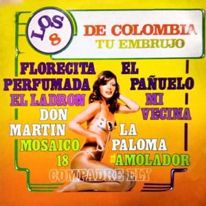 Los 8 de Colombia - El Amolador