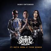 Debo Entender - Santa Fe Klan, Neto Peña & Yoss Bones