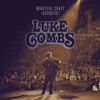 Beautiful Crazy (Acoustic) - Single, Luke Combs
