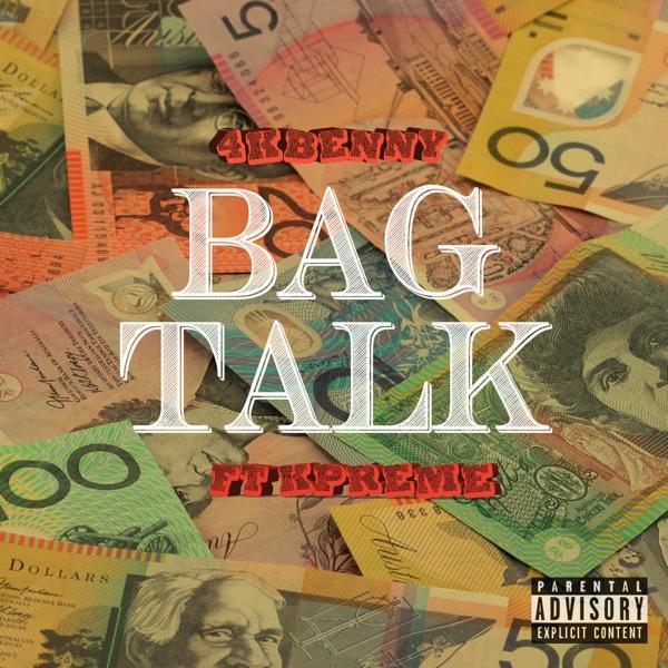 Bag Talk (feat. K$UPREME) - Single